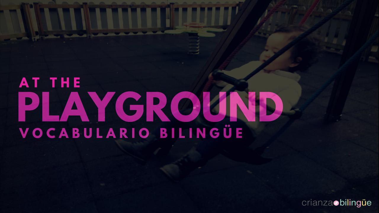 crianza bilingue playground parque