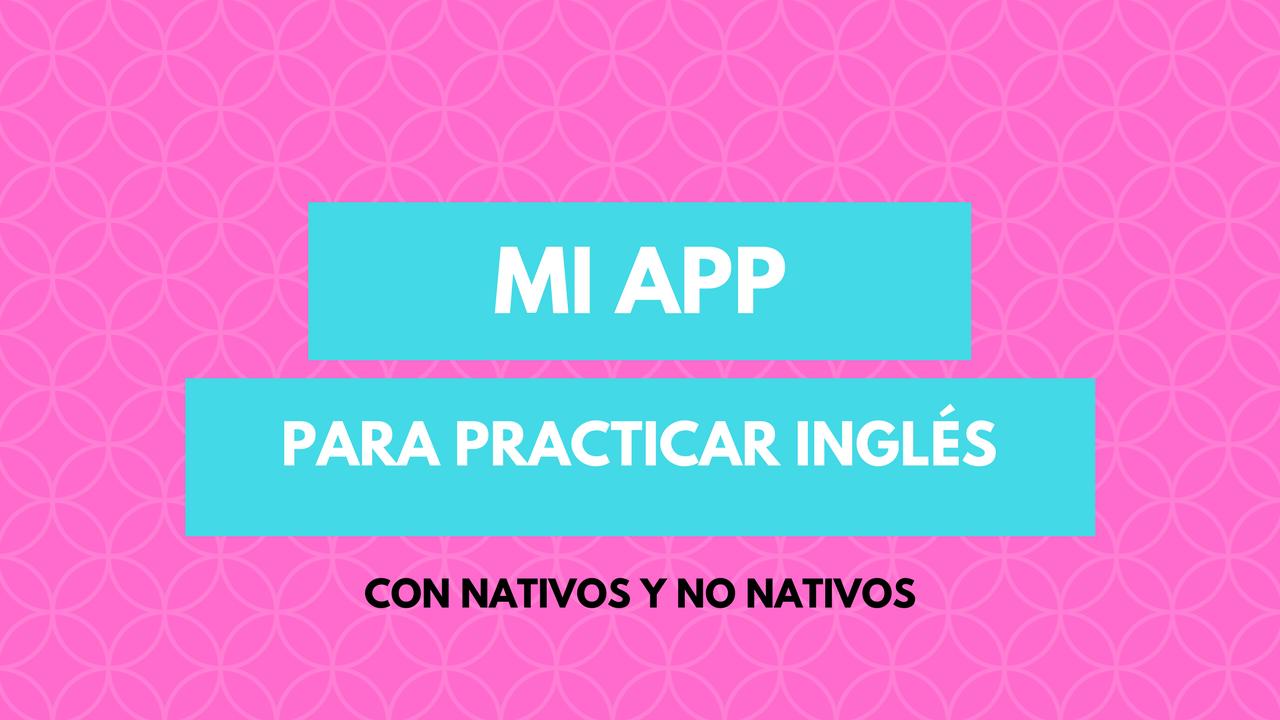 app para practicar inglés